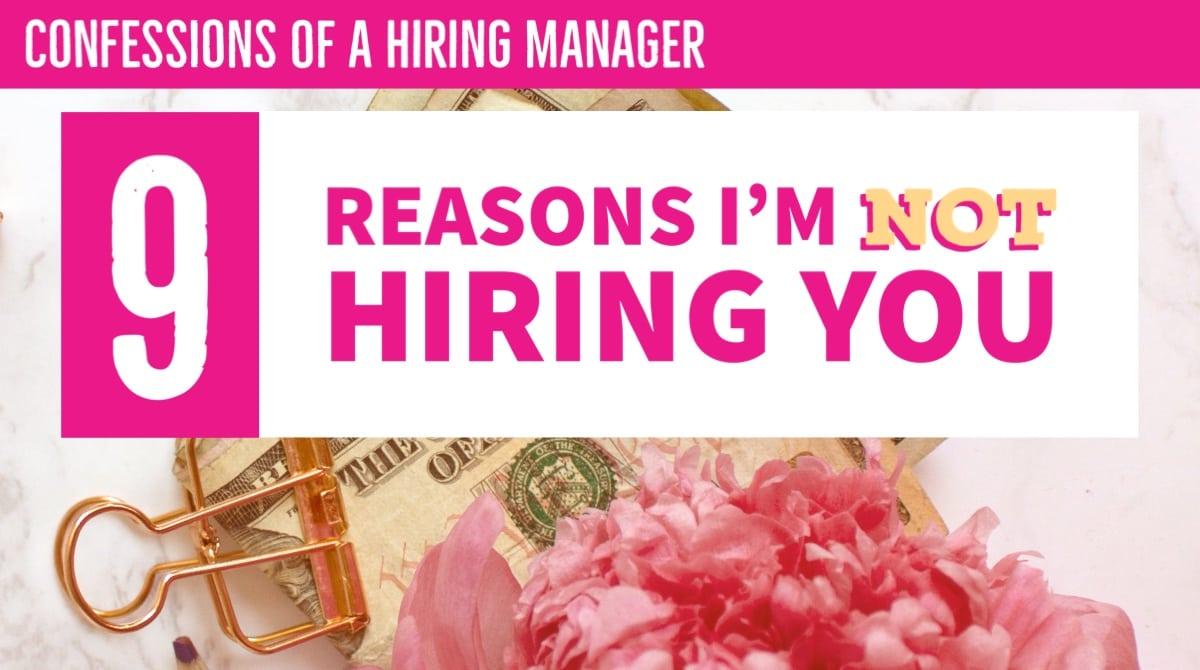 Why I won't hire you - confessions of a hiring manager