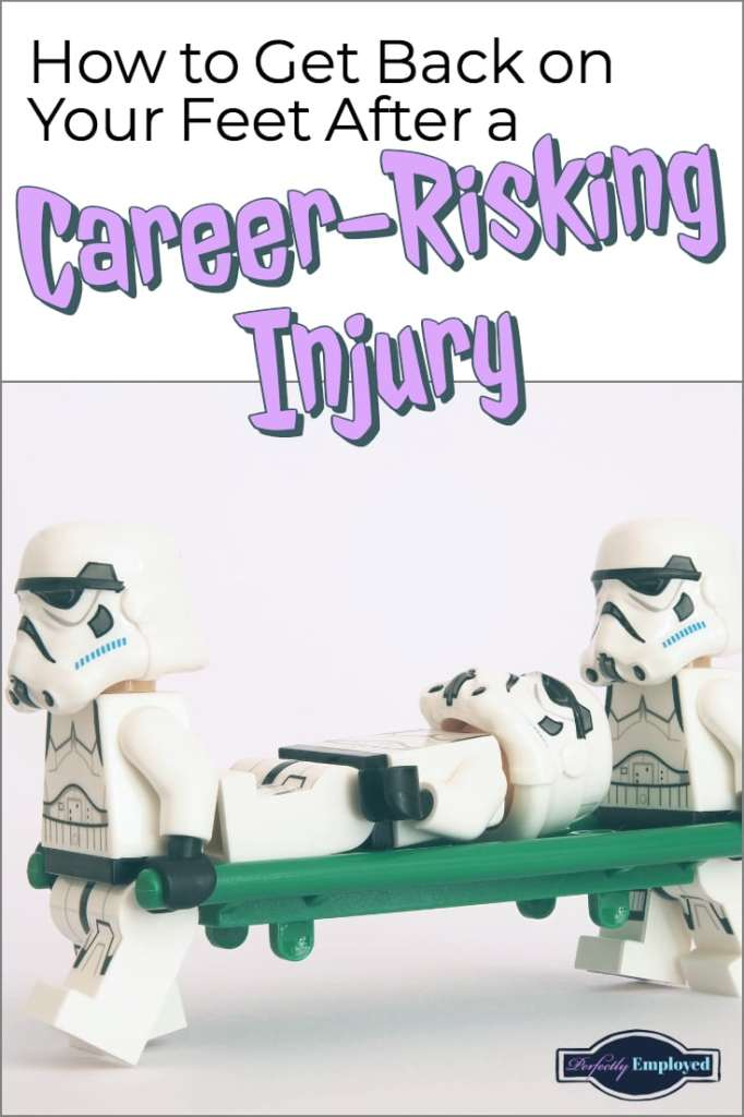 How to Get Back on Your Feet after a Career-Risking Injury - #workerscomp #sue #career