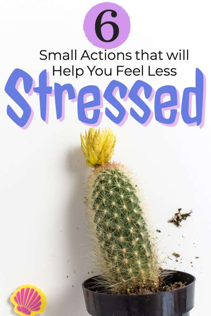 6 small actions that will help you feel less stressed - #stress #managestress #career
