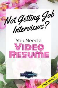 """Not Getting Job Interviews? You Need a Video Resume. Free """"What to Say in a Video Resume"""" Guide! #videoresume #career #getajob"""
