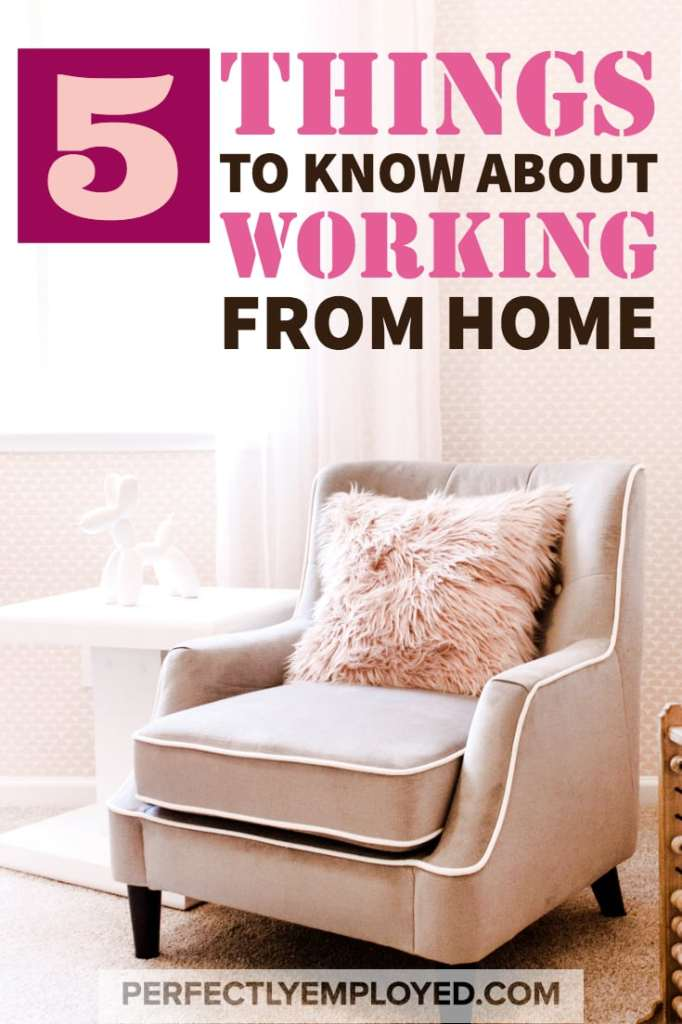 5 Things to Know about Working from Home - #workfromhome #career #dreamjob