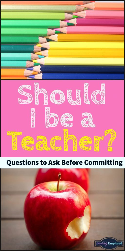 Should I be a Teacher?