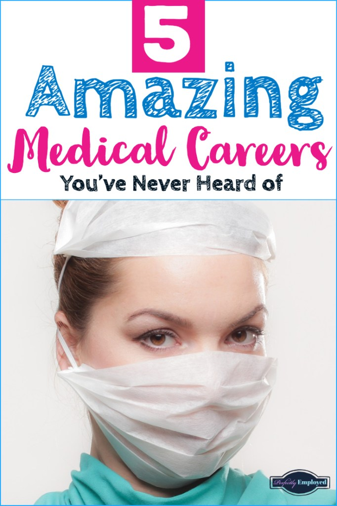 5 Amazing Medical Careers You've Never Heard of - #Careers #medical #healthcare #careeradvice