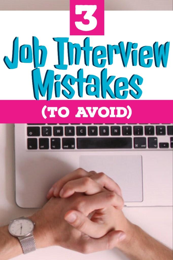 Job Interview Mistakes to Avoid - #jobinterview #career #careeradvice