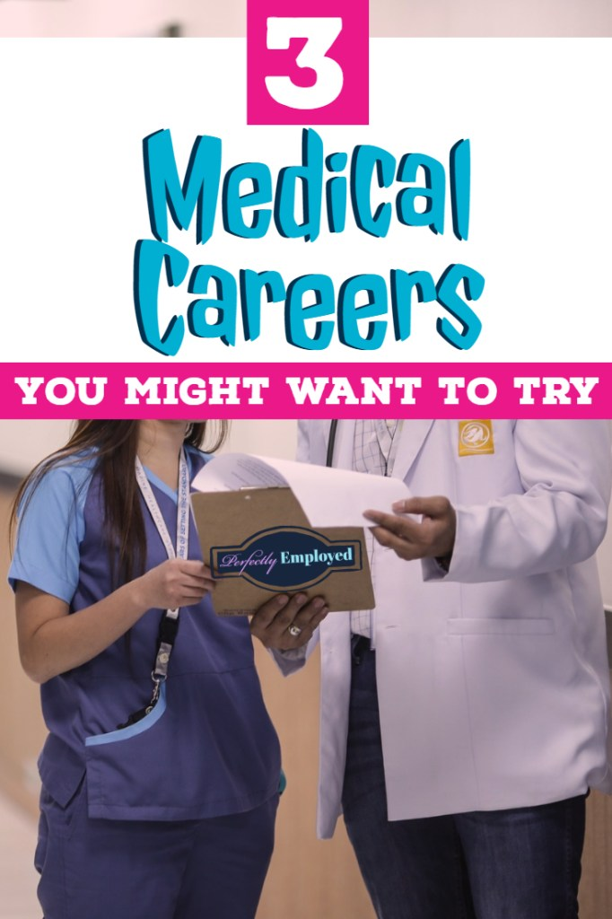 3 Medical Careers You Might Want To Try - #career #careeradvice