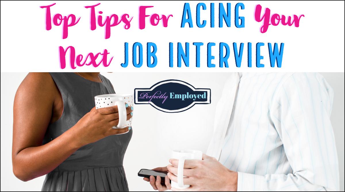 Top Tips For Acing Your Next Job Interview - #career #careeradvice