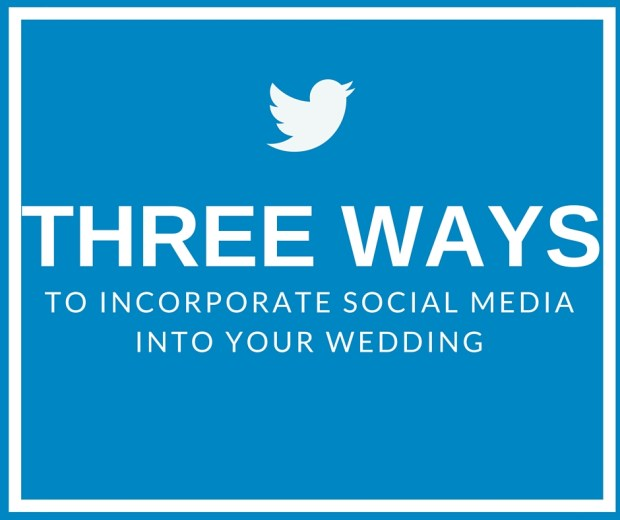 Three Ways to Incorporate Social Media into Your Wedding   Perfectly Posh Events Blog Post   Perfectly Posh Events  