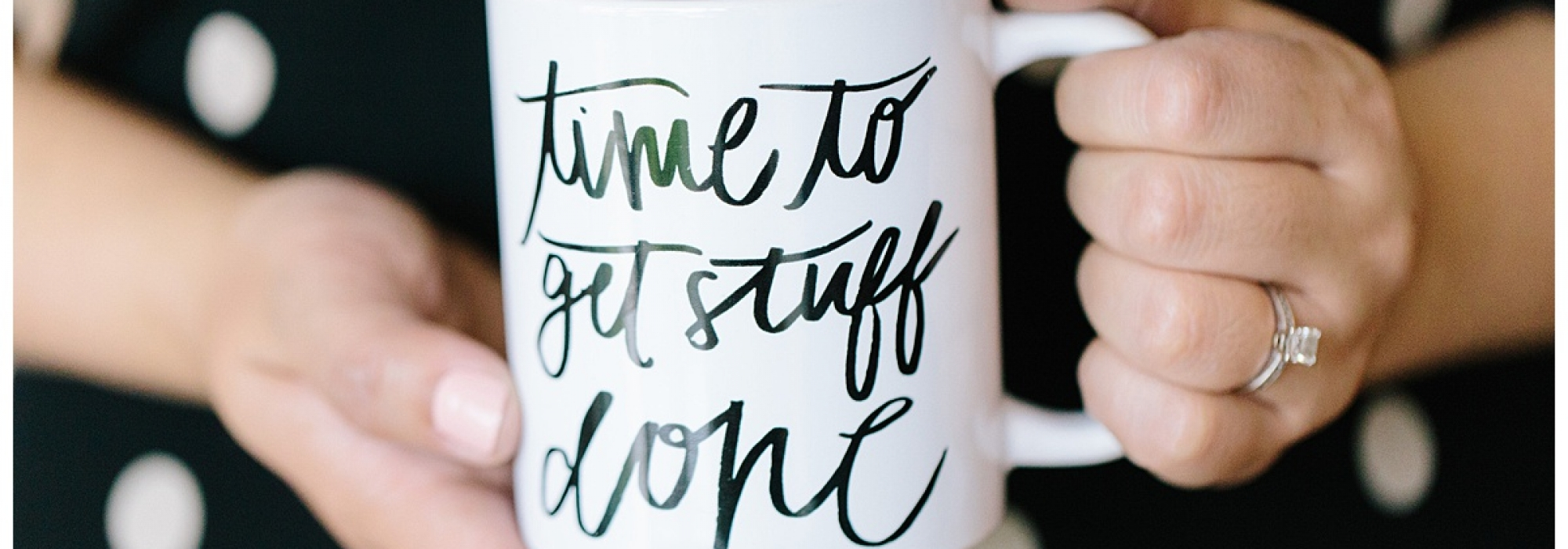 "Wedding planner coffee mug with calligraphy script that says ""time to get stuff done"""