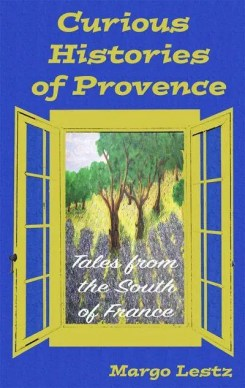 Margo Lestz Author Curious Histories Provence Book Cover