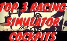 Top 3 – Racing Simulator Cockpit 2017