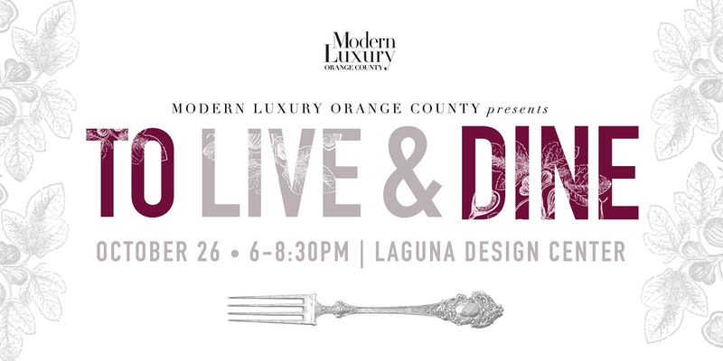 Perfetto Luxury Interiors Participating in To Live & Dine OC 2017