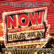 """""""Now That's What I Call Broadway"""" Album is…Predictable."""