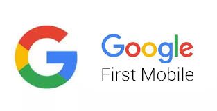 google first mobile