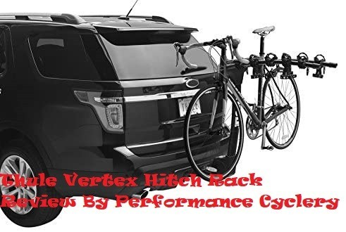 Thule Vertex Hitch Rack Review By Performance Cyclery
