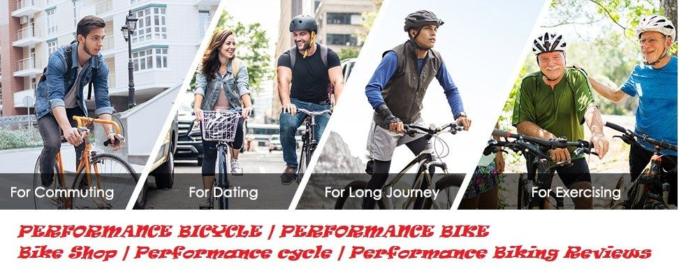 PERFORMANCE BIKE – PERFORMANCE BICYCLE
