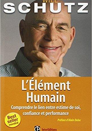 L'élément humain - Will Schutz