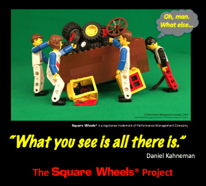 Daniel Kahneman quote on a Square Wheels image by Scott Simmerman