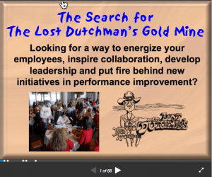 The Search for The Lost Dutchman's Gold Mine teambuilding exercise