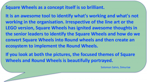 Testimonial on Square Wheels metaphor use