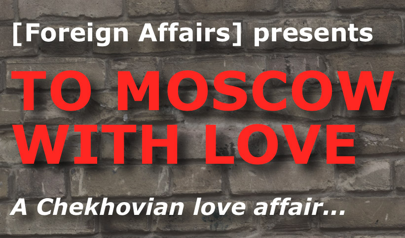 To Moscow With Love at Pop-up Theatre