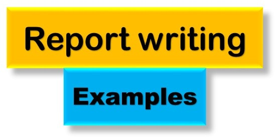 Report writing examples, For class 6, 7, 8, 9, 10, 11, 12, for students, CBSE