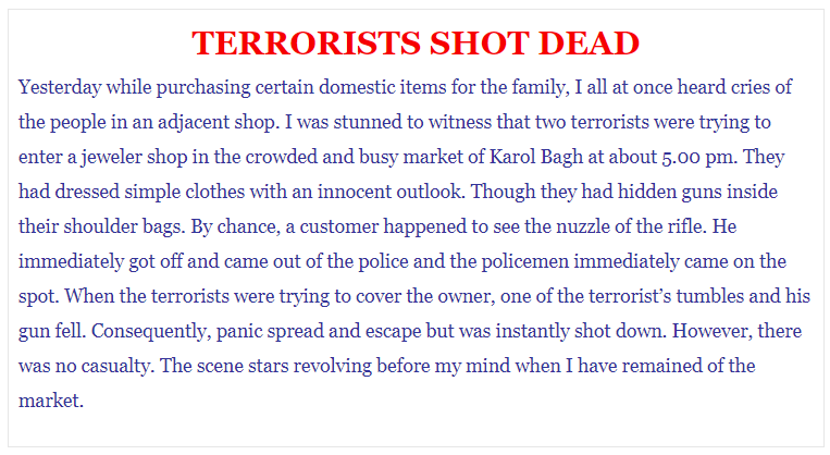 Write a process writing on Terrorists shot dead