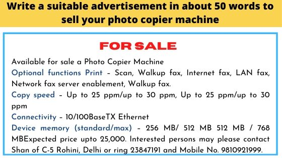 Write a suitable advertisement in about 50 words to sell your photo copier machine