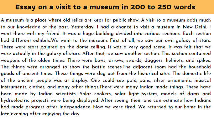 Essay on a visit to a museum in 200 to 250 words