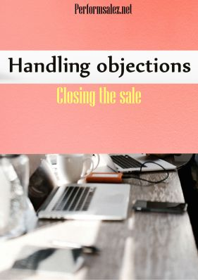 Causes of Prospect Objections: How do You Handle Them?