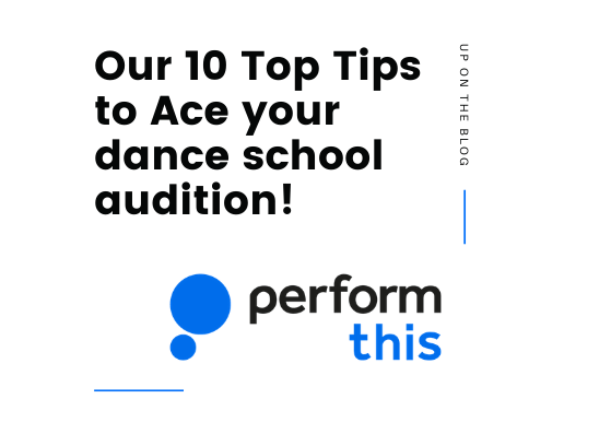 Our 10 top tips to ace your dance school audition