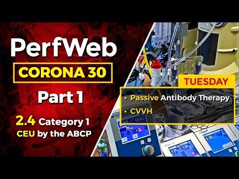 Corona 30 Part 1 Day 2 – Passive antibody therapy. CVVH