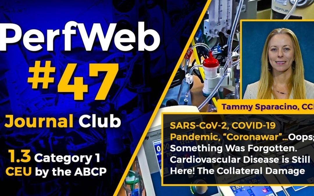 PerfWeb #47 – Category 1 CEU – Perfusion Meeting 2020