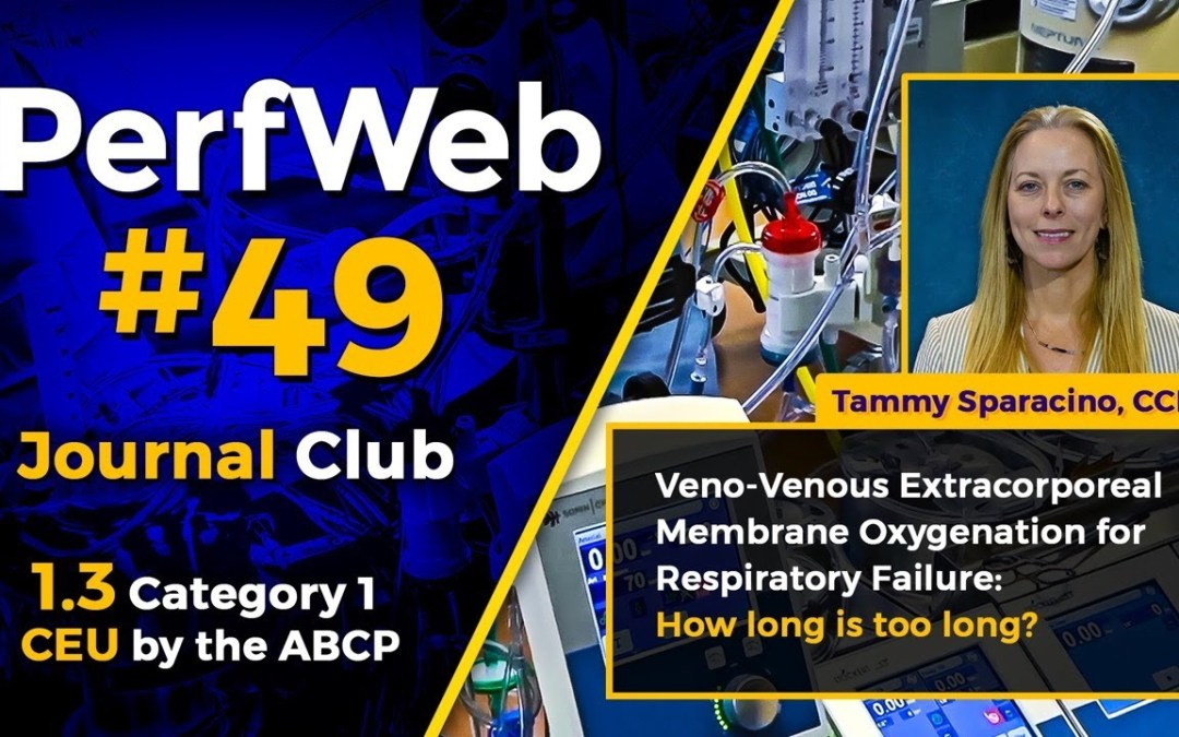 PerfWeb #49 – Category 1 CEU – Perfusion Meeting 2020