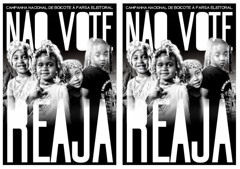 """""""Não vote, Reaja"""": Movimentos lançam campanha por boicote às eleições"""