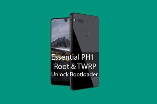 Cara Unlock Bootloader, Install TWRP dan Root pada Smartphone Essential PH-1