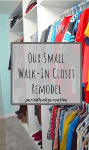 our small walk-in closet remodel