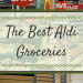 The Best Aldi Groceries