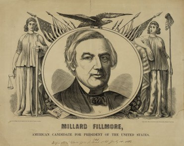 13 Mf, Millard Fillmore, American Candidate for President of the United States, woodcut proof, by Baker & Godwin, c.1856