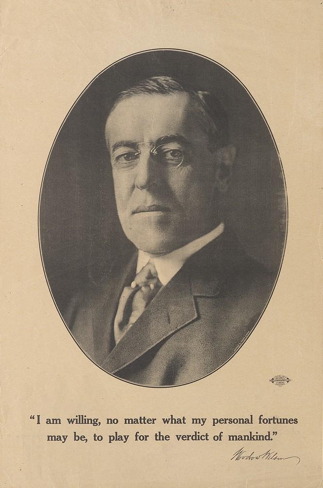 28 Woodrow Wilson, 'I am willing...' poster, c. 1916