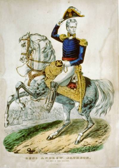 Andrew Jackson The Hero of New Orleans by Currier