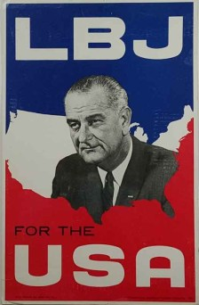 36 Lbj, LBJ for the USA, poster printed by the Art Press, 1964
