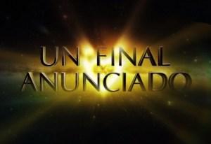 El Final Anunciado