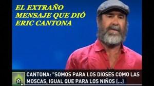 El extraño mensaje de Eric Cantona