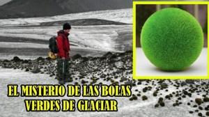 La ciencia no logra explicar que ocurre con estas raras bolas verdes