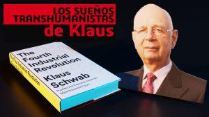 Los Sueños Transhumanistas de Klaus