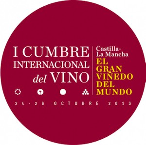 I Cumbre Internacional del Vino. Castilla-La Mancha, 2013