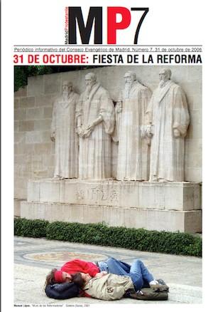 MP7, Madrid Protestante, 31 de octubre de 2006. Dieño de portada sobre la foto 'Muro de los Reformadores', Ginebra, Suiza, 2001. (C)Manuel López