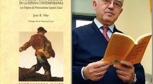 """""""Intolerancia y libertad en la España contemporánea"""". Juan Bautista Vilar"""