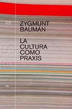 portada-Bauman-cultura-praxis