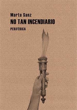 Portada_no_tan_incendiario_msanz